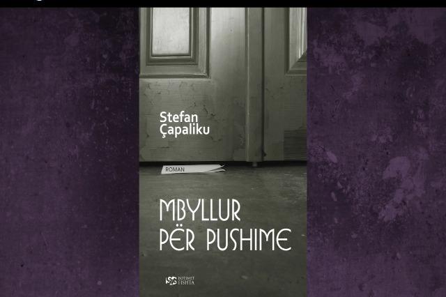 """""""Mbyllur për pushime"""" romani i ri Stefan Çapalikut"""