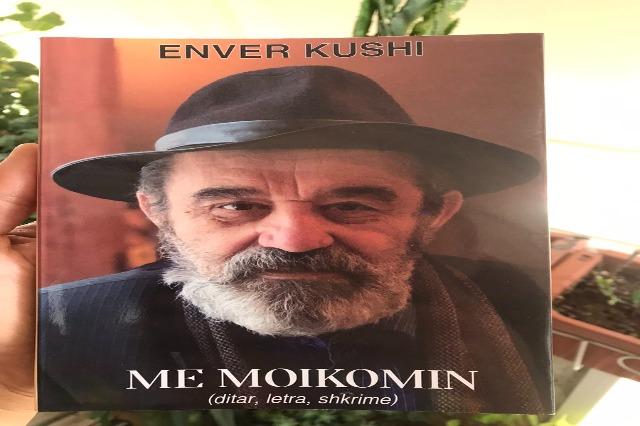 """""""Me Moikomin"""" nga Enver Kushi, në 1-vjetorin e vdekjes promovohet libri me ditar, letra dhe shkrime"""