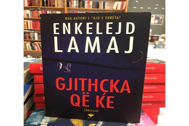 """""""Gjithçka që ke"""", shkrimtari Enkelejd Lamaj sjell një roman thriller tronditës"""